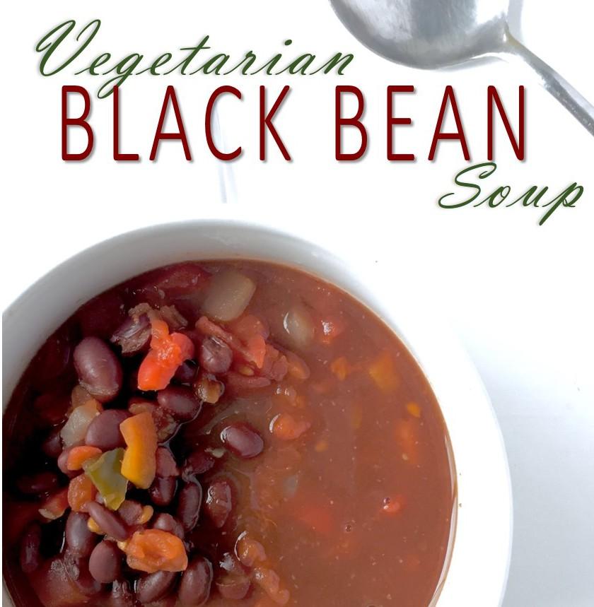 Emotional Eating Isn't A Sin: Vegetarian Black Bean Soup