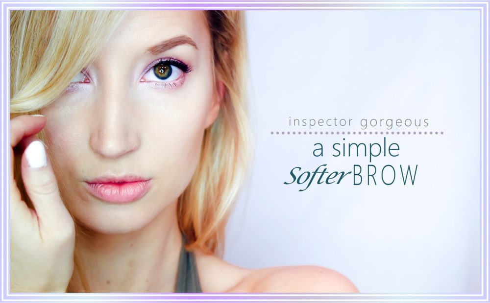 Lighten Up! The Trick to Simple, Soft Brows